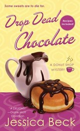 Drop Dead Chocolate | Jessica Beck |