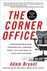 The Corner Office | Adam Bryant |