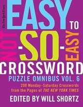 The New York Times Easy to Not-So-Easy Crossword Puzzle Omnibus Vol.