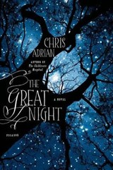 The Great Night | Chris Adrian |