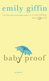 Baby Proof | Emily Giffin |