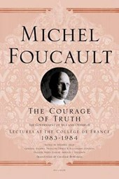 The Courage of Truth | Michel Foucault & Frederic Gros |