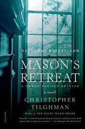 Mason's Retreat | Christopher Tilghman |