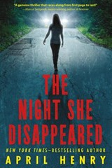The Night She Disappeared | April Henry |