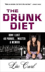 The Drunk Diet | Luc Carl |