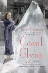 Coral Glynn | Peter Cameron |