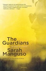 The Guardians | Sarah Manguso |
