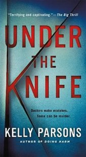 Under the Knife | Kelly Parsons |