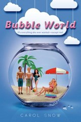 Bubble World | Carol Snow |
