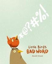 Little Bird's Bad Word