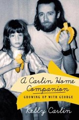 A Carlin Home Companion | Kelly Carlin |