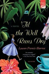 'Til the Well Runs Dry | Lauren Francis-sharma |