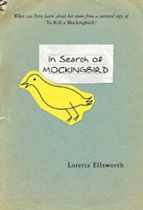 In Search of Mockingbird | Loretta Ellsworth |