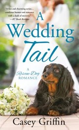 A Wedding Tail | Casey Griffin |