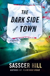 The Dark Side of Town | Sasscer Hill |