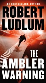 The Ambler Warning | Robert Ludlum |
