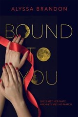 Bound to You | Alyssa Brandon |