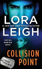 Collision Point | Lora Leigh |