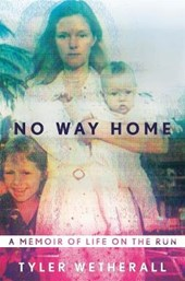 No Way Home | Tyler Wetherall |