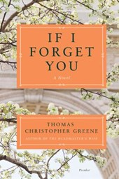 If I Forget You | Thomas Christopher Greene |