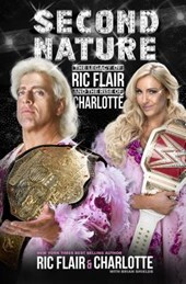 Second Nature | Ric ; Charlotte Flair |