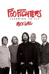 Foo Fighters | Mick Wall |