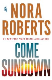 Come Sundown | Nora Roberts |