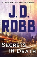 Secrets in Death | J. D. Robb |