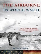 The Airborne in World War II | Michael E. Haskew |