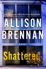 Shattered | Allison Brennan |
