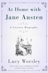 Jane Austen at Home | Lucy Worsley |