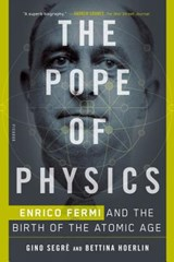 The Pope of Physics | Segre, Gino ; Hoerlin, Bettina |