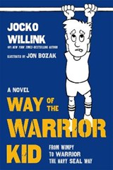 Way of the Warrior Kid | Jocko Willink |