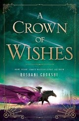 A Crown of Wishes | Roshani Chokshi |