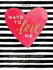 Ways to Love Me