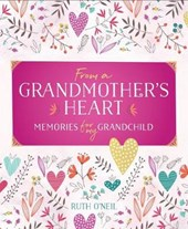 From a Grandmother's Heart | Ruth O'neil |