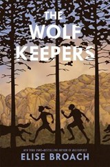 The Wolf Keepers | Elise Broach |