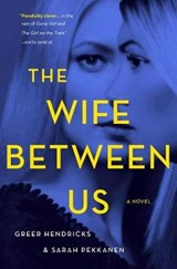 The Wife Between Us | Greer Hendricks |