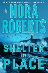 Shelter in Place | Nora Roberts |