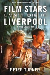 FILM STARS DON'T DIE IN LIVERPOOL | Peter Turner |