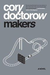 Makers | Cory Doctorow |