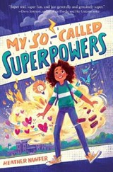 My So-Called Superpowers | Heather Nuhfer |