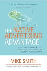 The Native Advertising Advantage | Mike Smith |
