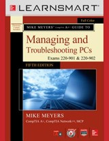 Learnsmart Standalone Access Card for Mike Meyers' Comptia A+ Guide to Managing and Troubleshooting PCs, Fifth Edition (Exams 220-901 and 902) | Mike Meyers |