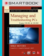 Smartbook Access Card for Mike Meyers' Comptia A+ Guide to Managing and Troubleshooting PCs, Fifth Edition (Exams 220-901 and 902)
