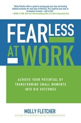 Fearless at Work | Molly Fletcher |