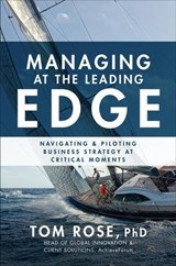 Managing at the Leading Edge | Rose, Tom, Ph.D. |