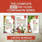 The Complete New Fat Flush Companion | Ann Louise Gittleman |