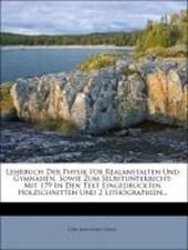 Lehrbuch der Physik für Realanstalten und Gymnasien, sowie zum Selbstunterricht.