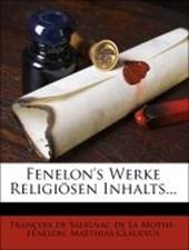 Fenelon's Werke religiösen Inhalts.